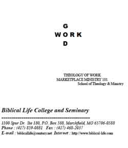 God and Work - Theology of Work - Marketplace Ministry 101